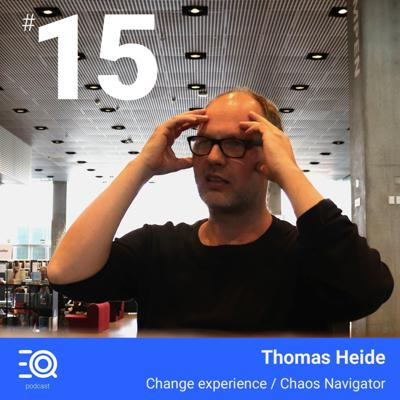 Cover art for #15 - Thomas Heide - Change experience and building homes for lost geniuses