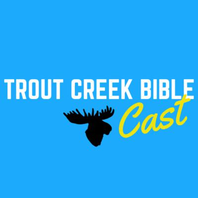 This is a podcast for campers, staff, alumni, parents, and everyone who loves Trout Creek Bible Camp! Stay connected to TCBC, to each other, and of course, to the Word of God. Enjoy!