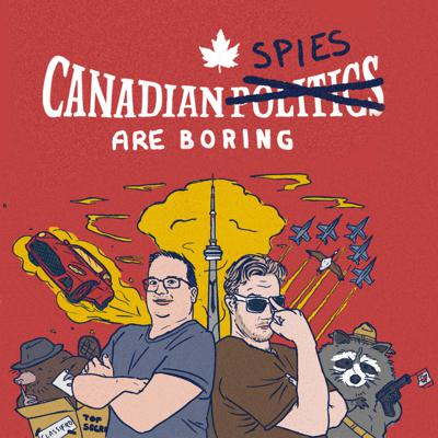 Cover art for Canadian Spies Are Boring: The Cameron Ortis Saga