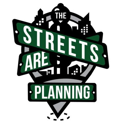 The Streets Are Planning