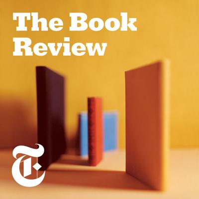 The world's top authors and critics join host Pamela Paul and editors at The New York Times Book Review to talk about the week's top books, what we're reading and what's going on in the literary world.