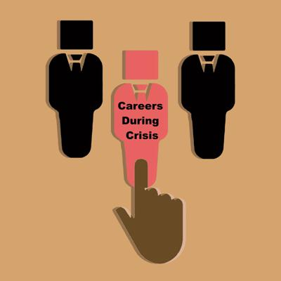 Cover art for Careers During a Crisis