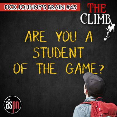 Cover art for Pick Johnny's Brain #45: Are You A Student Of The Game?