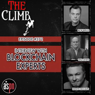 Cover art for Episode #272: Interview With Blockchain Experts Will Lewis, Rick Wells, and Edwin McCain