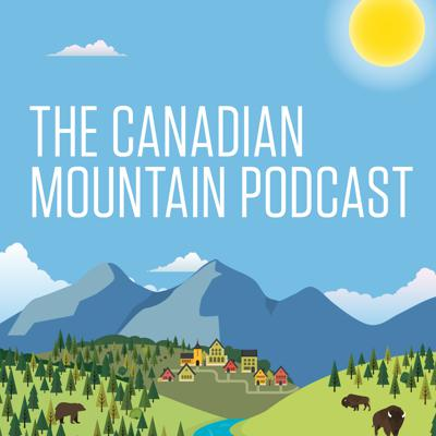 The Canadian Mountain Podcast