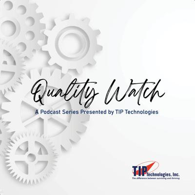 Quality Watch by TIP Technologies