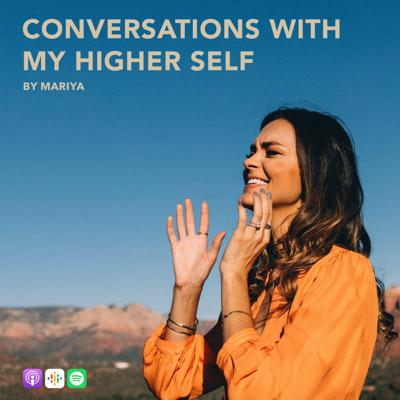 Conversations With My Higher Self