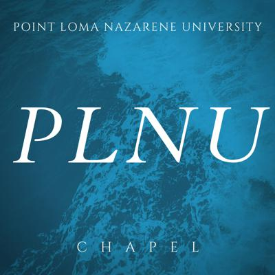 Featuring podcasts from Point Loma Nazarene University's chapel services.