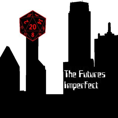 The Futures Imperfect Podcast