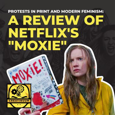 Cover art for Protests in Print and Modern Feminism: A Review of Netflix's