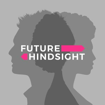 Cover art for TRAILER: Future Hindsight!