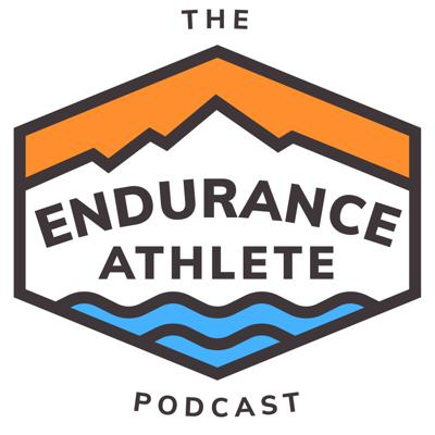 The Endurance Athlete Podcast