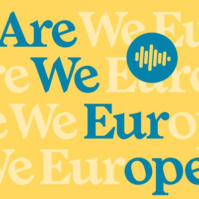 ARE WE EUROPE