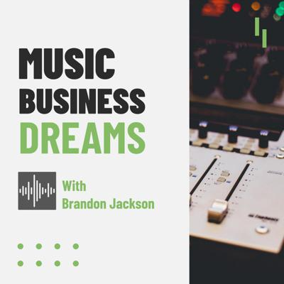 Want to know what it takes to make it in the Music Business? This is the Music Business Dreams Podcast, where we interview artists, managers and other industry professionals to find out how they made their Music Business dreams come true -- and how you can, too. Listen to learn the latest music marketing strategies, and how to build a successful music career.