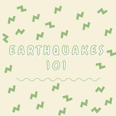 Cover art for earthquakes 101