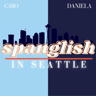 Two friends talk and laugh about their new adventures as Latinxs in the rainy Seattle. You'll love our accents.