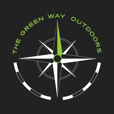 The Green Way Outdoors Podcast