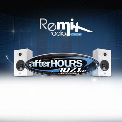 AfterHOURS with the Remix Radio Crew