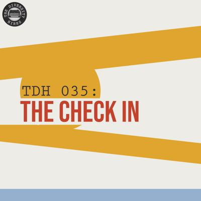 Cover art for TDH 035: The Check In