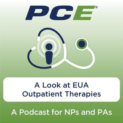 Cover art for A Look at EUA Outpatient Therapies