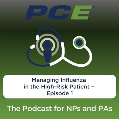 Cover art for Managing Influenza in the High-Risk Patient – Episode 1