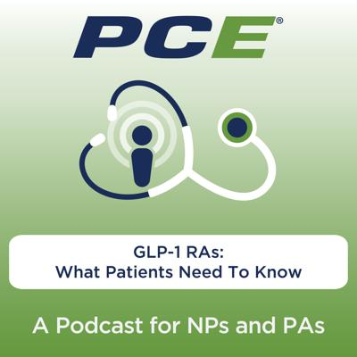 Cover art for GLP-1 RAs: What Patients Need To Know