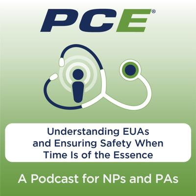Cover art for Understanding EUAs and Ensuring Safety When Time Is of the Essence
