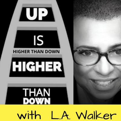 UP IS HIGHER THAN DOWN