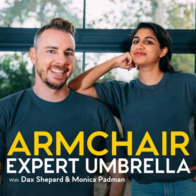 Armchair Expert Umbrella is a media/podcast network comprised of all shows produced by Armchair Expert.