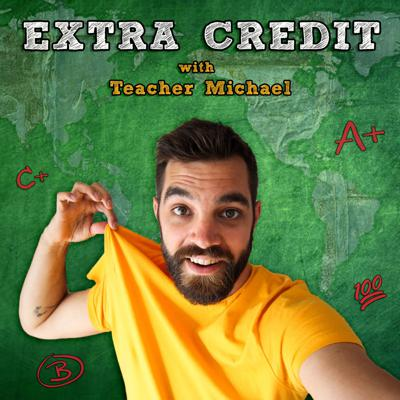 Extra Credit with Teacher Michael