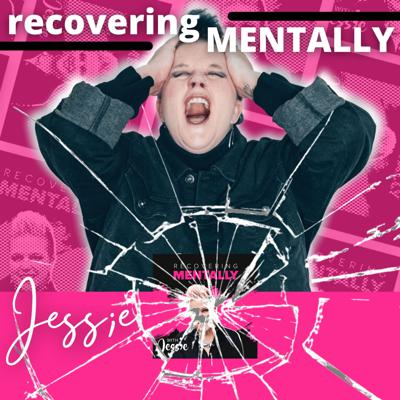 Recovering Mentally
