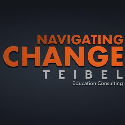 Navigating Change: The Podcast from Teibel Education