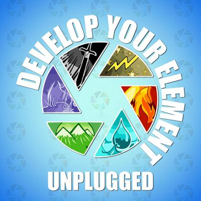 Develop Your Element UNPLUGGED