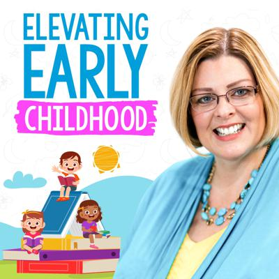 Elevating Early Childhood