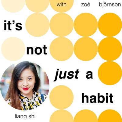 Cover art for 005: Evolving your habits with Liang Shi