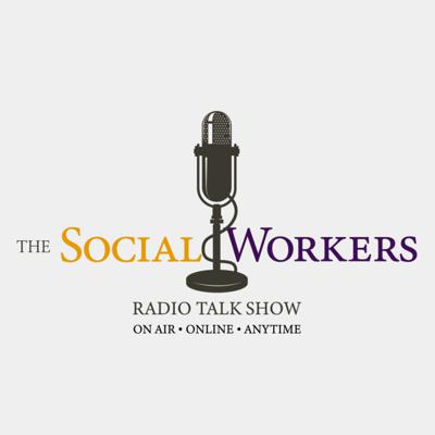 The Social Workers Radio Talk Show