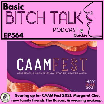 Cover art for Basic Bitch - Let's Talk CAAMFest 2021