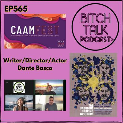 Cover art for CAAMFest 2021 - Dante Basco of The Fabulous Filipino Brothers