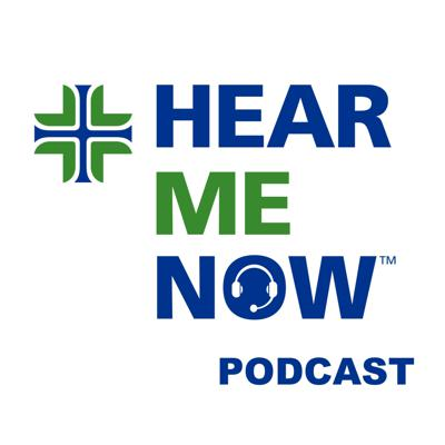 Hear Me Now Podcast