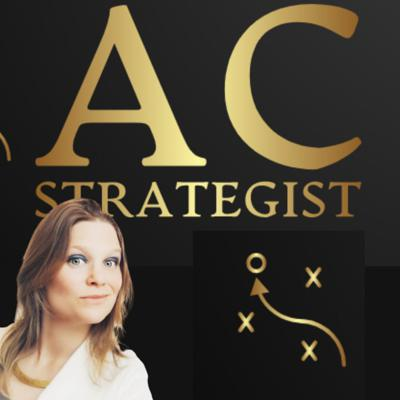 AC Strategist. Strategies to keep yourself, your team and clients accountable to the results you crave.
