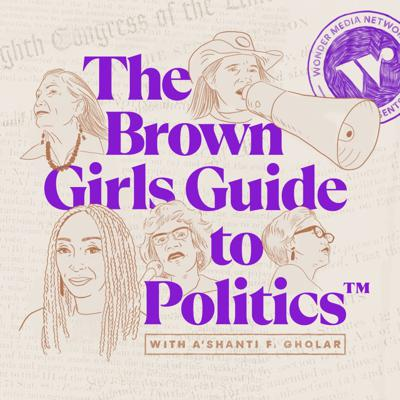 The Brown Girls Guide to Politics