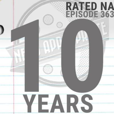Cover art for Rated NA 363: Ten Years