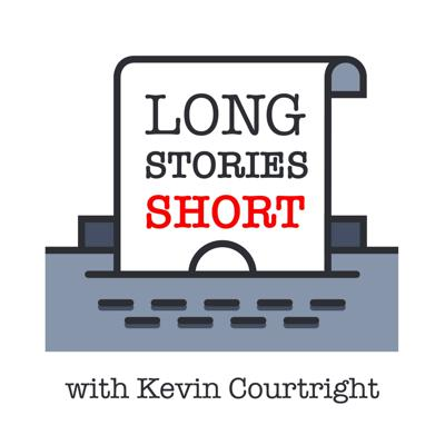 Long Stories Short with Kevin Courtright