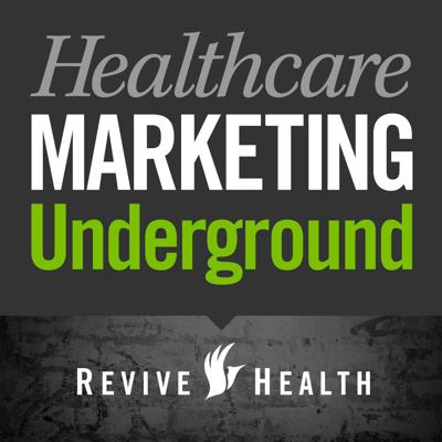 The Healthcare Marketing Underground is ReviveHealth's weekly podcast. It's where we riff and rant on hot topics in healthcare marketing. From ROI to content marketing to healthcare reform, we hit it all – but not without derailing into randomness. Join us won't you?