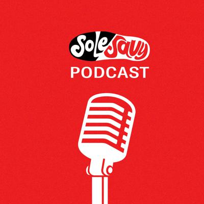The SoleSavy Podcast