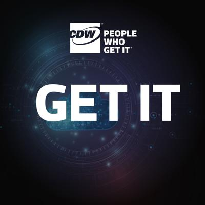 Get IT: A Podcast by CDW Canada