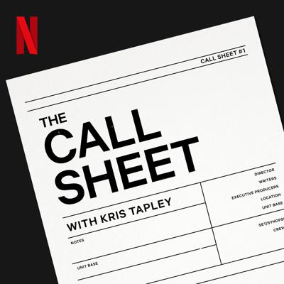 The Call Sheet with Kris Tapley