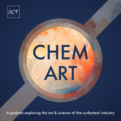 ChemArt: Exploring the Art & Science of the Surfactant Industry
