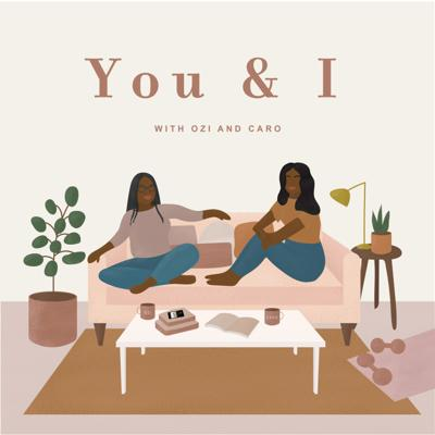 The You and I Podcast