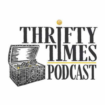 Thrifty Times Podcast